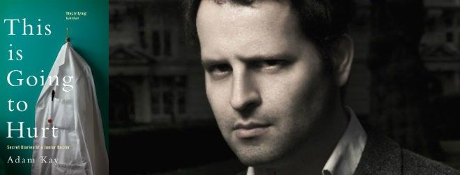 Adam Kay and his best-selling book 'This is Going to Hurt'
